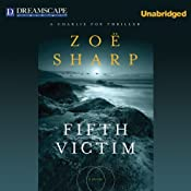 Fifth Victim: Charlie Fox, Book 9 | Zoe Sharp