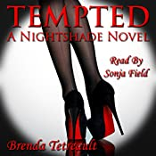 Tempted: A Nightshade Novel: The Nightshade Series Volume 1 | Brenda Tetreault