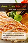 American Recipes: The Most Delicious...