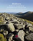 img - for Hillforts: Prehistoric Strongholds of Northumberland National Park by Oswald, Alastair, Ainsworth, Stewart, Pearson, T. (2007) Paperback book / textbook / text book