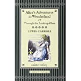 Alice in Wonderland &  Through the Looking Glass (Collector's Library)by Lewis Carroll