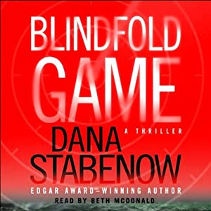 Blindfold Game: A Thriller | [Dana Stabenow]