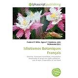 Idiotismes Botaniques Français: Idiotisme, Expressions marseillaises, Interprétation d'expressions en langue des...