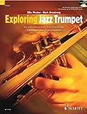 Exploring Jazz Trumpet +CD --- Trompette (M�thode de Jazz)