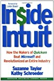 img - for Inside Intuit: How the Makers of Quicken Beat Microsoft and Revolutionized an Entire Industry by Suzanne Taylor, Kathy Schroeder, John Doerr (2003) Hardcover book / textbook / text book