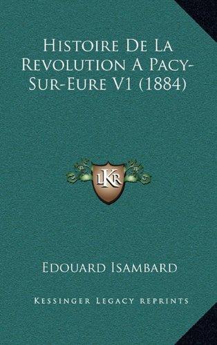 Histoire de La Revolution a Pacy-Sur-Eure V1 (1884)