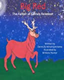 img - for Big Red: The Father of Santa's Reindeer book / textbook / text book
