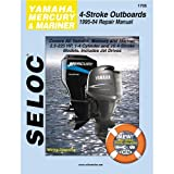 The Amazing Quality Seloc Service Manual - Yamaha/Mercury/Mariner - 4 Stroke - 1995-04