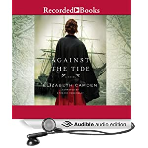 Against the Tide Elizabeth Camden and Barbara Rosenblat