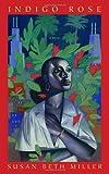 Indigo Rose (0553803964) by Miller, Susan