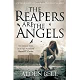 The Reapers are the Angelsby Alden Bell