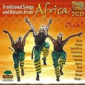 アフリカ 伝統歌と踊り (Traditional Songs and Dances from Africa: Ojah) (2CD)