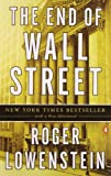 img - for By Roger Lowenstein The End of Wall Street (Reprint) [Paperback] book / textbook / text book