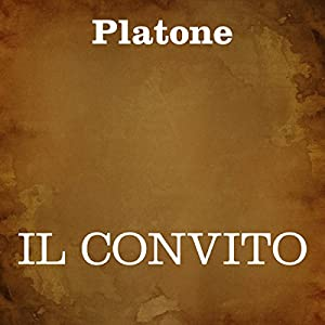 Il convito [The Banquet] Audiobook