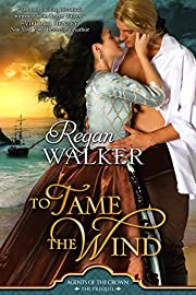 To Tame the Wind (Agents of the Crown Book 0)