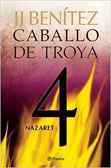 Amazon.com: Nazaret. Caballo de Troya 4 (Spanish Edition