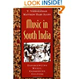 Music in South India: The Karnatak Concert Tradition and Beyond: Experiencing Music, Expressing Culture (Global...