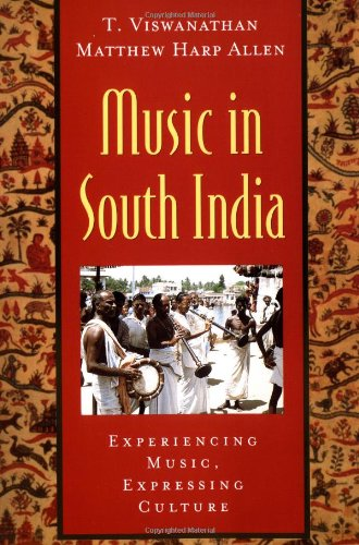Music in South India: The Karnatak Concert Tradition and...