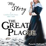 My Story: The Great Plague | Pamela Oldfield