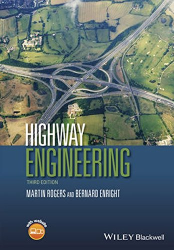 Highway Engineering, by Martin Rogers, Bernard Enright