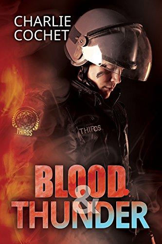 Charlie Cochet - Blood & Thunder (THIRDS Book 2)
