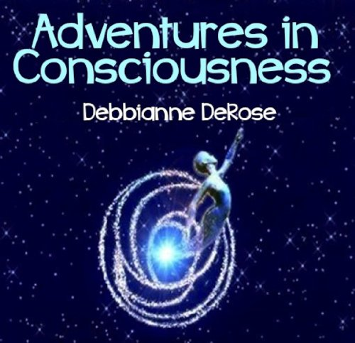 Adventures in Consciousness