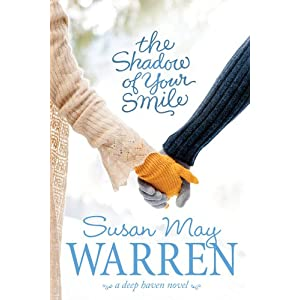 The Shadow of Your Smile (Deep Haven)
