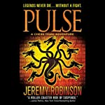 Pulse: A Chess Team Adventure (       UNABRIDGED) by Jeremy Robinson Narrated by Jeffrey Kafer