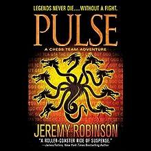 PULSE (A Jack Sigler Thriller - Book 1) (       UNABRIDGED) by Jeremy Robinson Narrated by Jeffrey Kafer