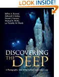 Discovering the Deep: A Photographic...