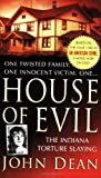 House of Evil: The Indiana Torture Slaying (St. Martin's True Crime Library) (0312946996) by Dean, John