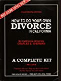 How to Do Your Own Divorce in California 14/Ed.