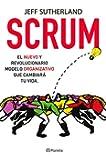 Scrum: El nuevo y revolucionario modelo organizativo que cambiar� tu vida