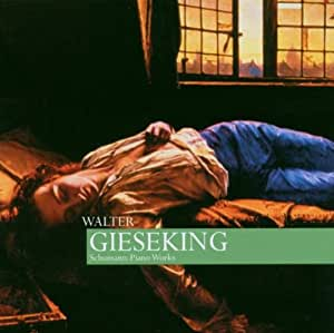 Gieseking Plays Schumann
