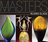 img - for Masters: Blown Glass: Major Works by Leading Artists book / textbook / text book