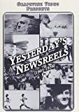Yesterday's Newsreels (1901-1936)