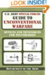 U.S. Army Special Forces Guide to Unc...