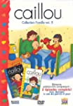 Caillou : collection famille, vol. 5...