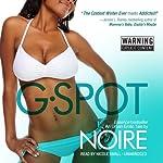 G-Spot: An Urban Erotic Tale |  Noire