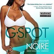 G-Spot: An Urban Erotic Tale | [Noire]