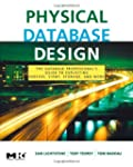 Physical Database Design: the databas...