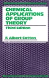 Chemical Applications of Group Theory, 3rd Edition