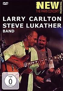 Carlton Lukather Band - The Paris Concert