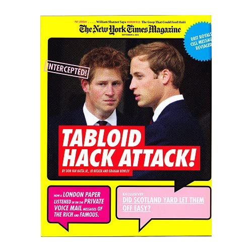 The New York Times Magazine, September 5, 2010 [cover story: Tabloid Hack Attack on voice mail of British royals], The New York Times