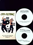 Oxy-flexing: One of the Most Effective All Natural 15 Minute Workouts (Boxed set containing: (1). Workout Video and exercise diagram; (2) Motions of Music Relaxation CD; and (3) Instructional CD: how to be happy, the mind and spirit, power principles, good vs. bad news, deep breathing)