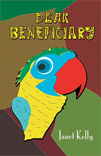 Book: Dear Beneficiary by Janet Kelly