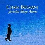 Jericho Sleep Alone   Chaim Bermant