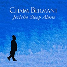 Jericho Sleep Alone (       UNABRIDGED) by Chaim Bermant Narrated by David Monteath