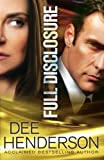 Full Disclosure (Thorndike Press Large Print Christian Fiction) (1410449963) by Henderson, Dee