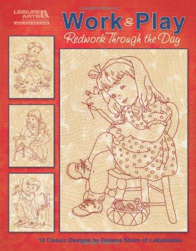 Work & Play, Redwork Through the Day  (Leisure Arts #5274)